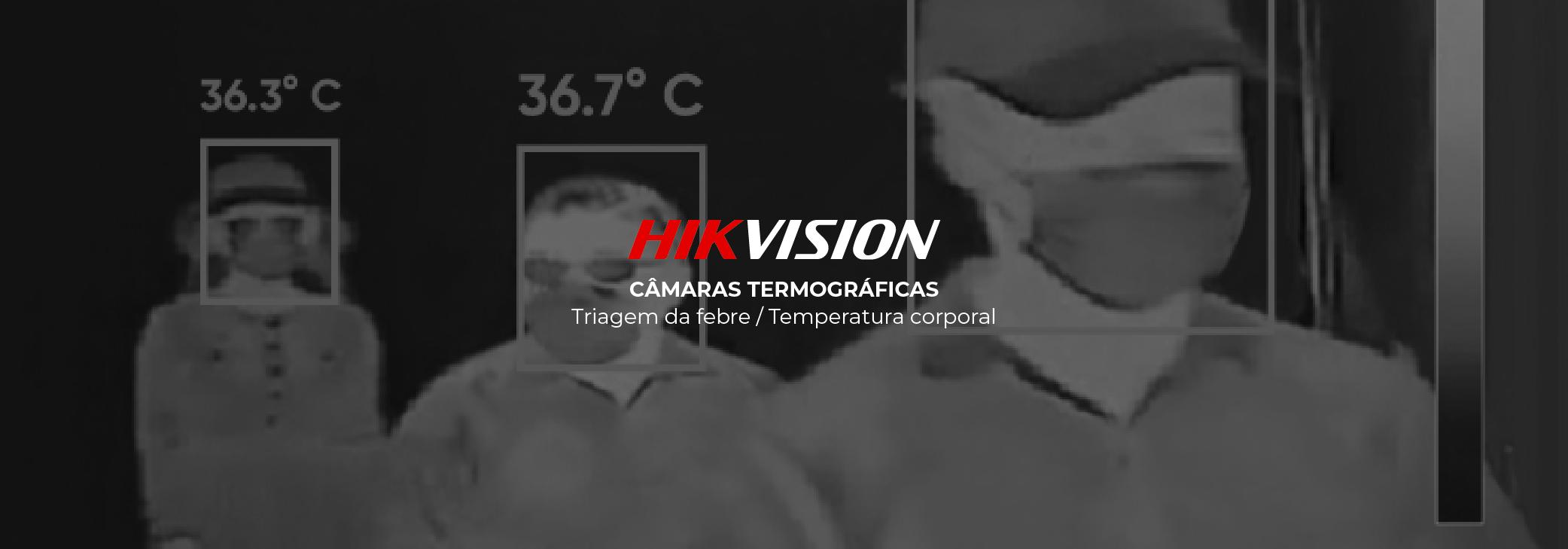 Câmaras termográficas Hikvision