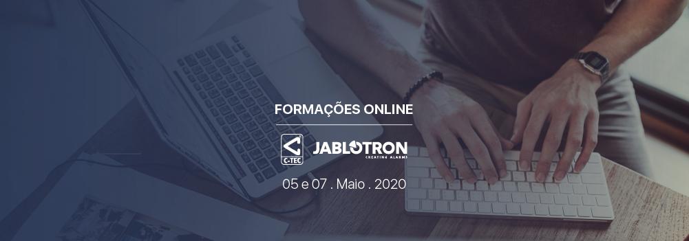 Formações Online 5 e 7 . Maio . 2020 | C-TEC e JABLOTRON