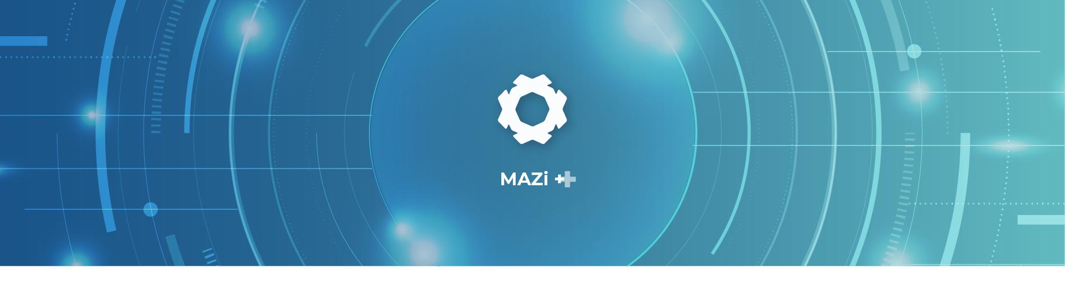Mazi + | Novo protocolo