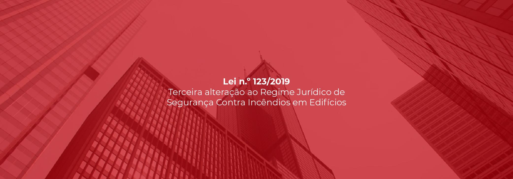 Lei nº 123/2019 - 3ª Alteração ao Decreto-Lei nº 220/2008
